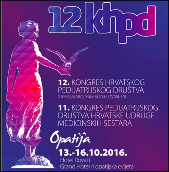 12. Kongres Hrvatskog pedijatrijskog društva i 11. Kongres Pedijatrijskog društva Hrvatske udruge medicinskih sestara