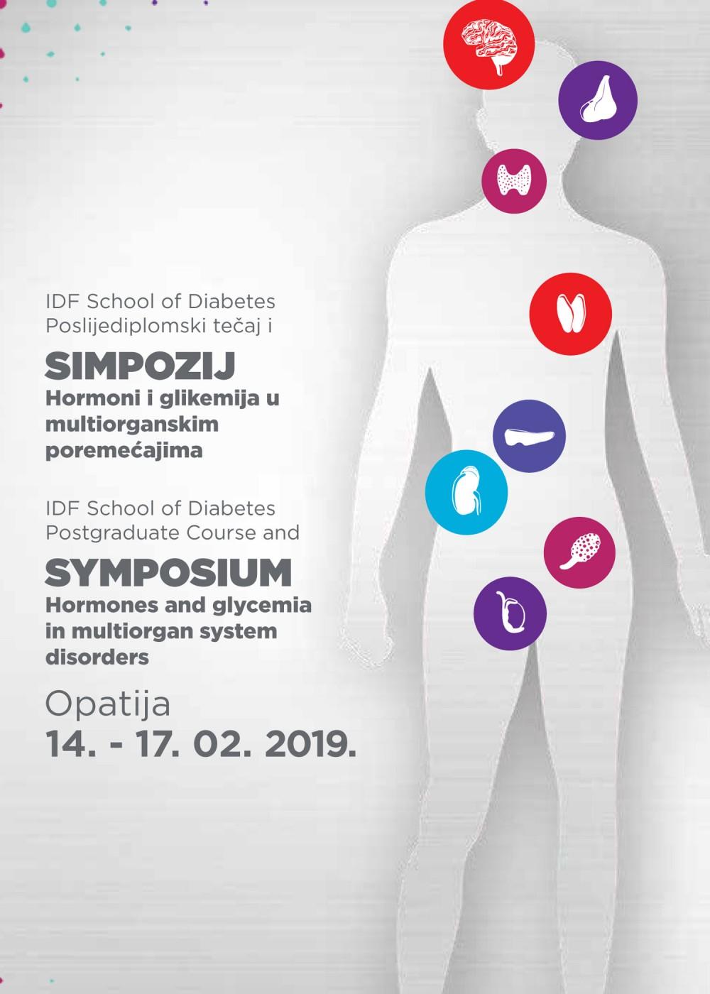 IDF School of Diabetes poslijedipolomski tečaj i simpozij Hormoni i glikemija u multiorganskim poremećajima, Opatija 14.-17.02.2019.